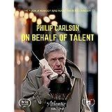Philip Carlson: On Behalf of Talent