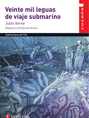 """VEINTE MIL LEGUAS DE VIAJE SUBMARINO (CUCA""""A) (Colección Cucaña)"""