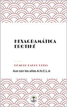 En Librería Amazon Hexagramática Erotiké Hexagramas Amorosos