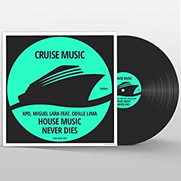 House Music Never Dies
