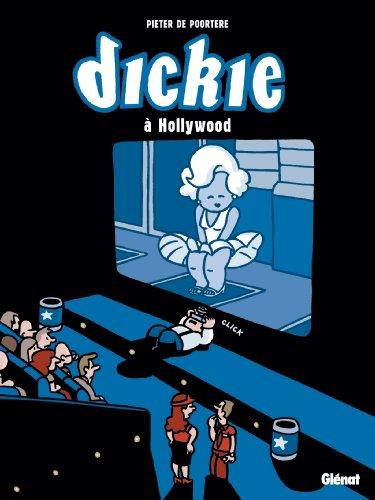 Dickie à Hollywood