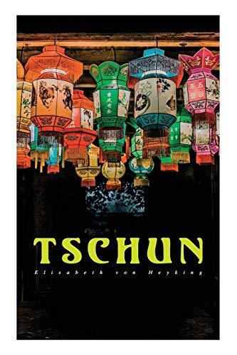 Tschun: Geschichte aus dem Vorfrühling Chinas