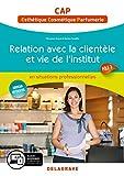 Relation avec la clientèle et vie de l'institut Cap esthétique, cosmetique, parfumerie