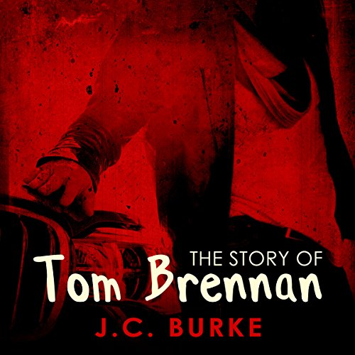 The Story of Tom Brennan audiobook cover art