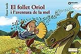El follet Oriol i l'aventura de la mel (Llibres infantils i juvenils - Sopa de contes - El follet Oriol)