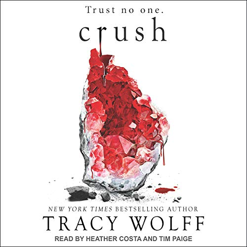 Crush Audiobook By Tracy Wolff cover art