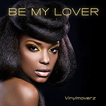 Be My Lover (Ultra Remix Edition)