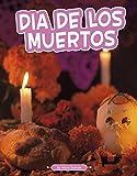 Día De Los Muertos (Traditions & Celebrations)