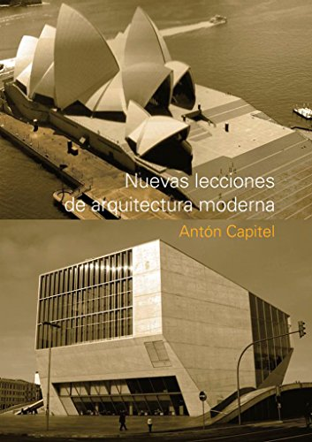 Lecciones de arquitectura moderna [Paperback] [Jan 01, 2008] Anton Capitel