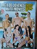ORGIA DE JOVENES MATRIMONIOS-CINE X SOLO PARA ADULTOS-DVD PORNO