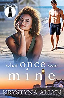 What Once Was Mine (Falls Village Collection Book 4) by [Krystyna Allyn]