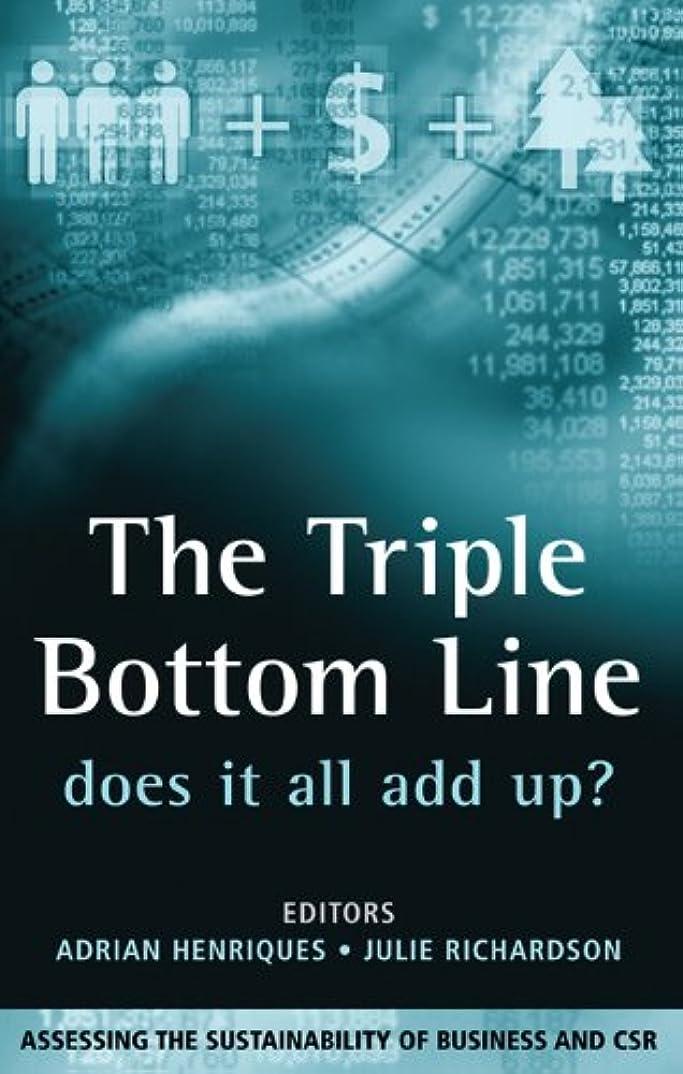 防腐剤エンディング所有者The Triple Bottom Line: Does It All Add Up (English Edition)