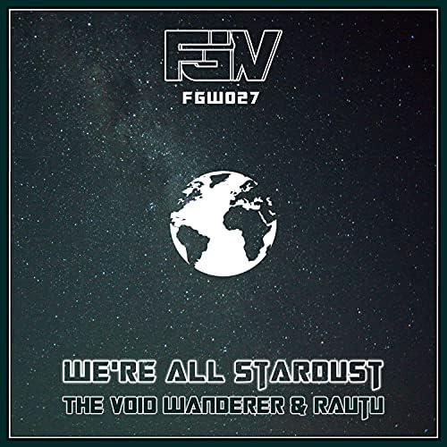 The Void Wanderer & Rautu