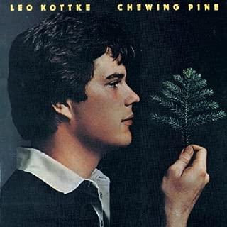 leo kottke chewing pine