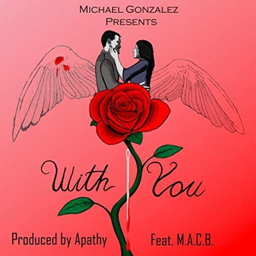Michael Gonzalez feat. M.A.C.B.
