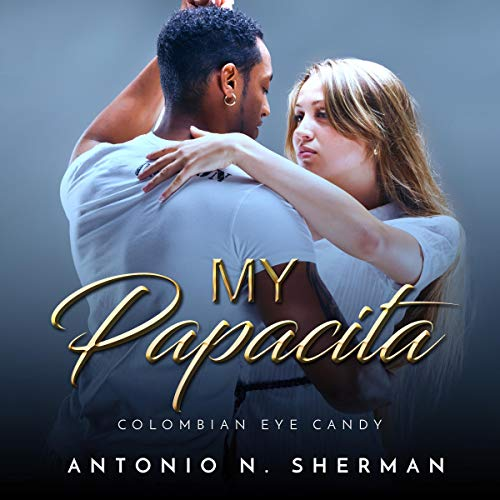 Couverture de My Papacita: Colombian Eye Candy