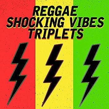 Reggae Shocking Vibes Triplets: Jack Radics, Terry Ganzie and Mad Cobra