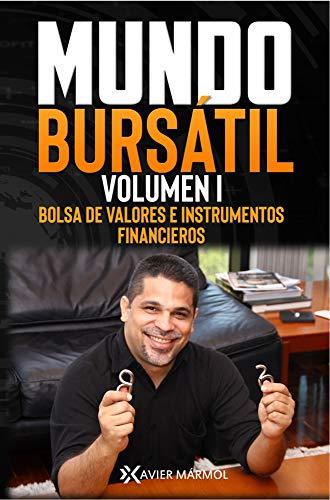 Mundo Bursátil: Bolsa de valores e instrumentos financieros