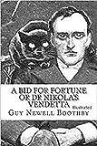 A Bid for Fortune or Dr Nikola's Vendetta Illustrated (English Edition)