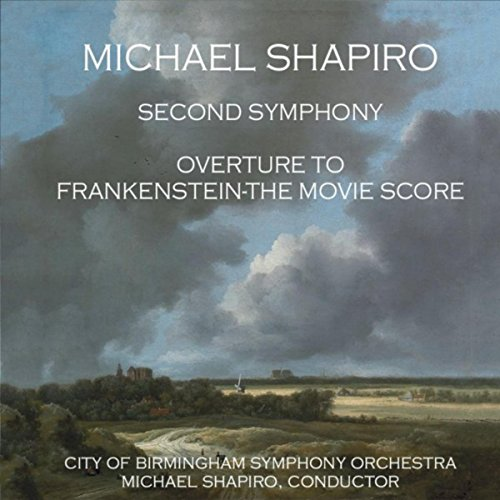 Second Symphony and Overture to Frankenstein: The Movie Score
