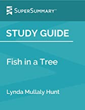 Study Guide: Fish in a Tree by Lynda Mullaly Hunt (SuperSummary)