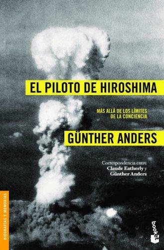 El piloto de Hiroshima: Más allá de los límites de la conciencia (Divulgación)