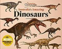 Australia's Amazing Dinosaurs (AUSTRALIA'S AMAZING ANIMALS)
