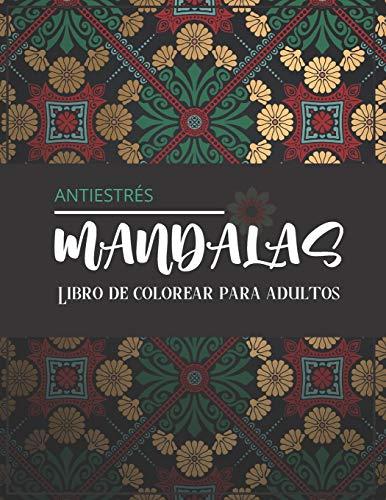 Mandalas antiestrés - Libro de colorear para adultos: Magníficos mandalas para los apasionados | Libro para colorear Adultos y niños Antiestrés y ... | Regalo ideal para los amantes del dibujo