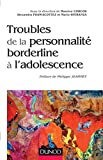 Troubles de la personnalité borderline à l'adolescence