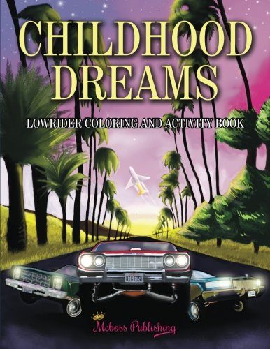 Easy You Simply Klick Childhood Dreams Lowrider Coloring Book Download Link On This Page And Will Be Directed To The Free Registration Form