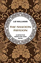 The Shadow Pavilion (The Detective Inspector Chen Novels)