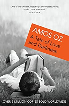 A Tale of Love and Darkness by [Amos Oz]