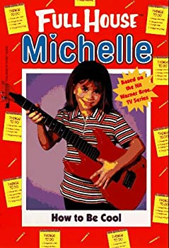 How to Be Cool  Full House  Michelle