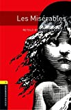 Oxford Bookworms Library: Level 1:: Les Miserables audio CD pack