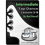 Intermediate Tap Dance Lessons 5-8 by Rod Howell