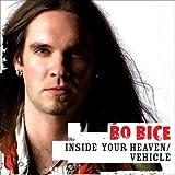 Inside Your Heaven/Vehicle