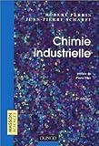 Chimie industrielle, 2e édition