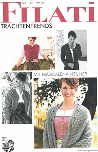 Lana Grossa Filati Trachtentrends mit Magdalena Neuner, Ausgabe Nr. 7