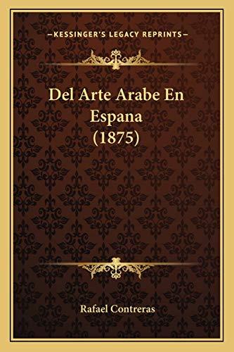 del Arte Arabe En Espana (1875)