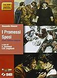 I Promessi sposi. Nuova edizione integrale. Quaderno Manzoni. Per...