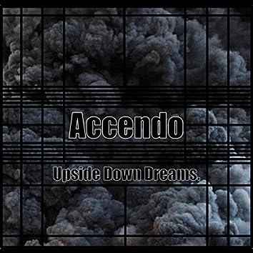 Upside Down Dreams.