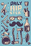 Daily Hipster: Drawing, Doodling and Coloring Book For Men, Women and Kids