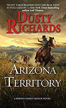 Arizona Territory (Byrnes Family Ranch series Book 7) by [Dusty Richards]