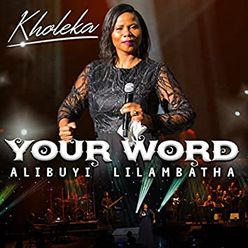 Your Word Alibuyi Lilambatha