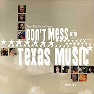 Don't Mess With Texas Music Vol. 2