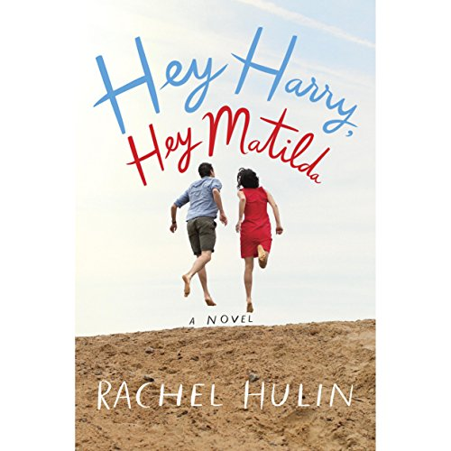 Hey Harry, Hey Matilda audiobook cover art