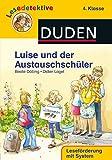 Lesedetektive - Luise und der Austauschschüler