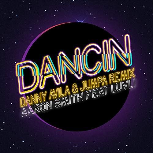 Aaron Smith, Danny Avila & Jumpa feat. Luvli