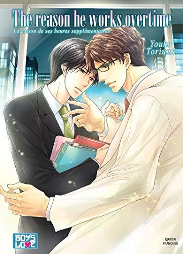 The reason he works overtime - Livre (Manga) - Yaoi