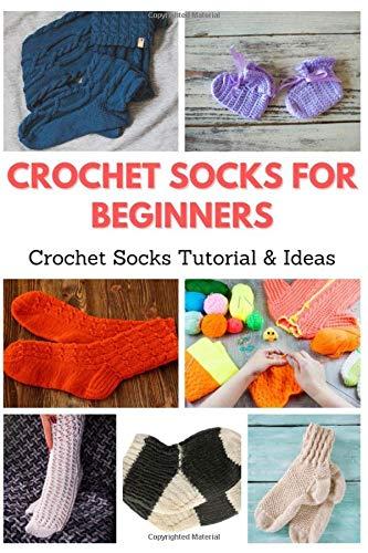 Crochet Socks for Beginners: Crochet Socks Tutorial & Ideas